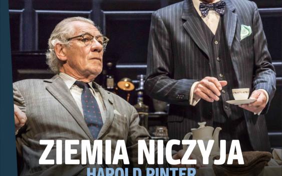"""""""Ziemia niczyja"""" Harolda Pintera ponownie w Multikinie!"""