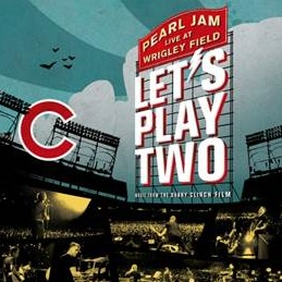 """Pearl Jam """"Let's Play Two"""""""
