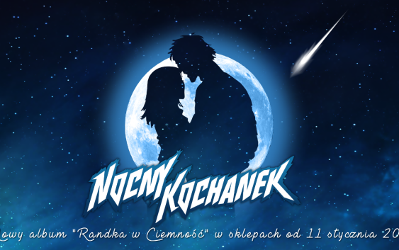 "Nocny Kochanek – ""Randka w Ciemność"""