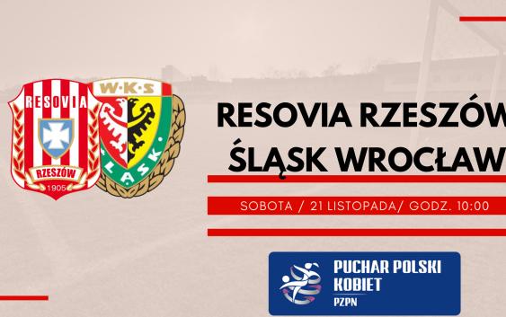 Resovia vs. Śląsk Wrocław