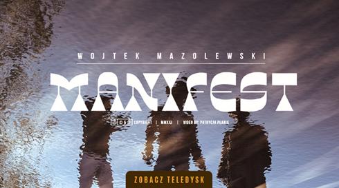 """Wojciech Mazolewski  – """"Manifest"""""""
